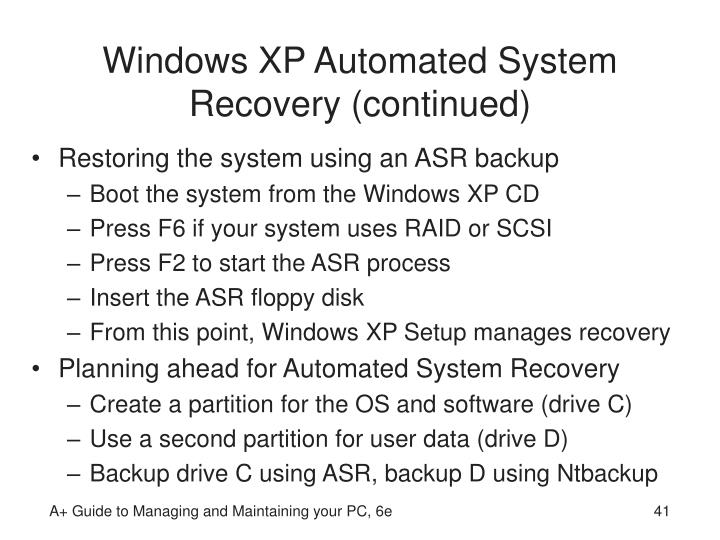 Windows XP Automated System Recovery (continued)