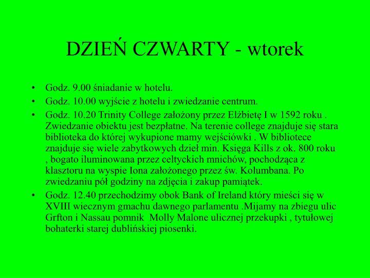DZIEŃ CZWARTY - wtorek