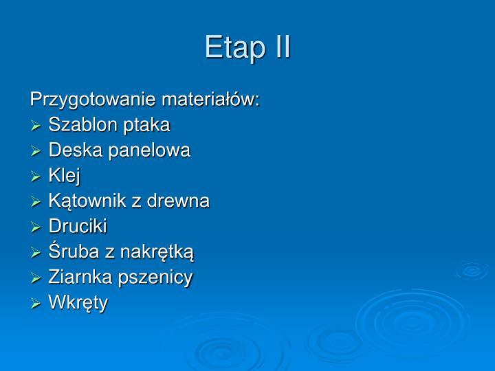 Etap ii