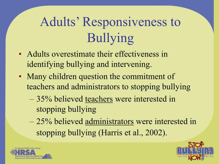 Adults' Responsiveness to Bullying