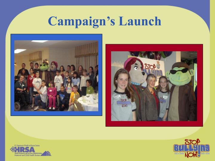 Campaign's Launch