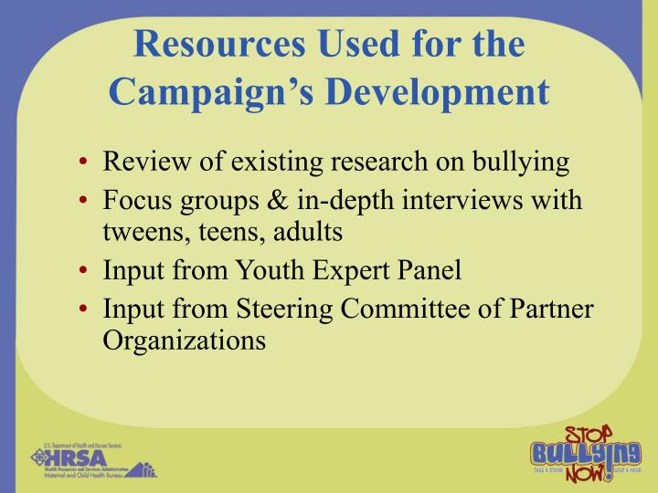 Resources Used for the  Campaign's Development