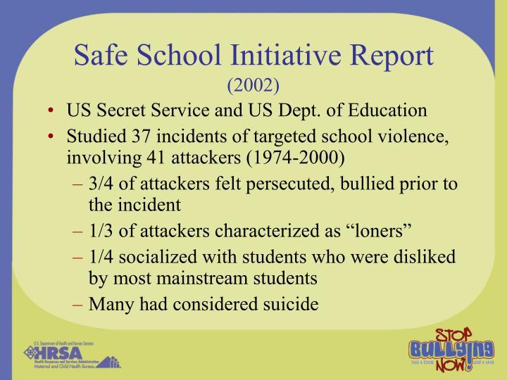 Safe School Initiative Report