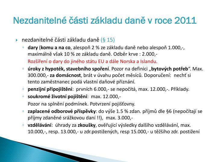 Nezdanitelné části základu daně v roce 2011