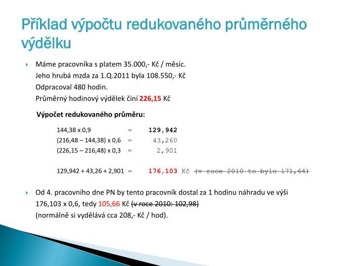 Příklad výpočtu redukovaného průměrného výdělku
