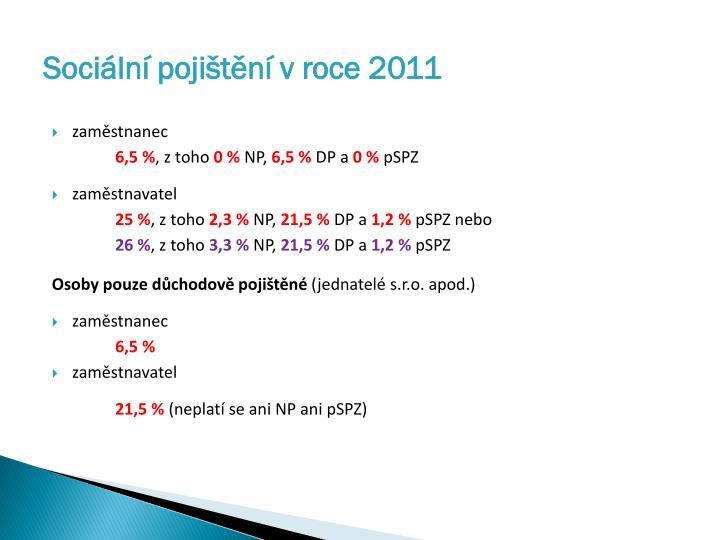 Sociální pojištění v roce 2011