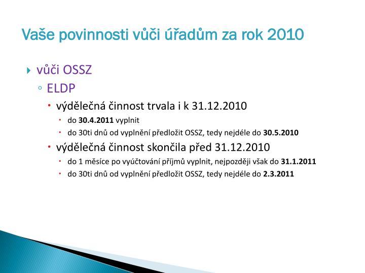 Vaše povinnosti vůči úřadům za rok 2010