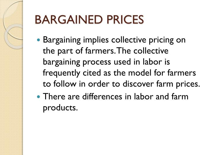 BARGAINED PRICES