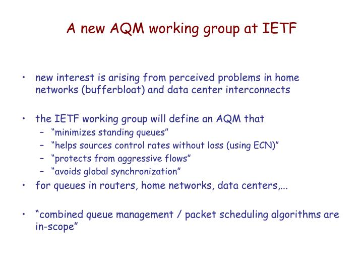 A new aqm working group at ietf