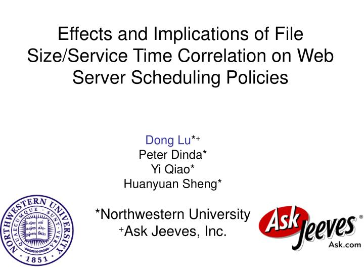 effects and implications of file size service time correlation on web server scheduling policies n.