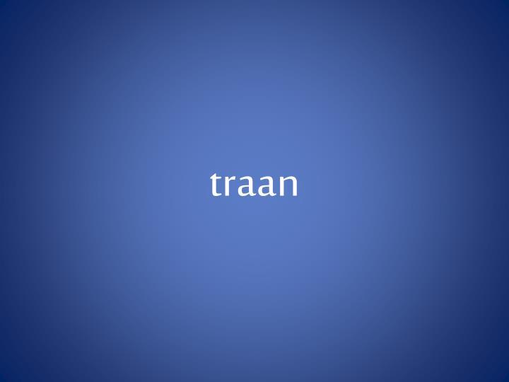 traan