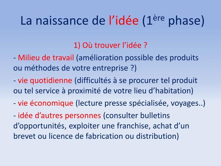 La naissance de l id e 1 re phase1