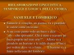 rielaborazione linguistica temporale e logica della storia samuele e lombrico