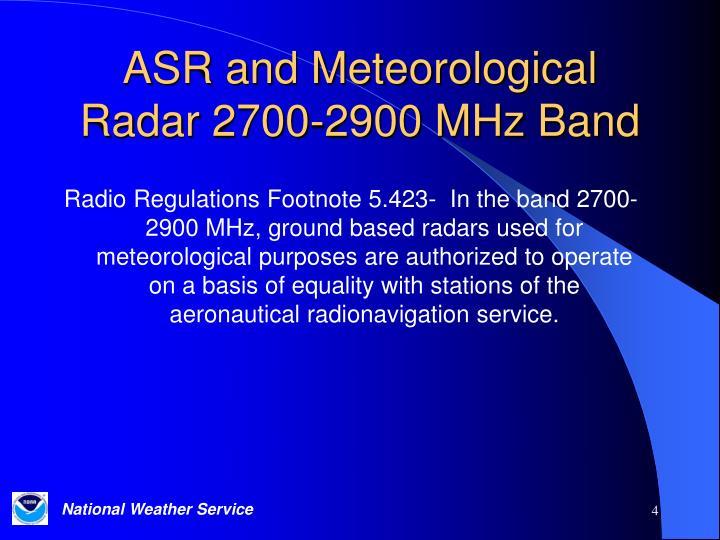 ASR and Meteorological Radar 2700-2900 MHz Band