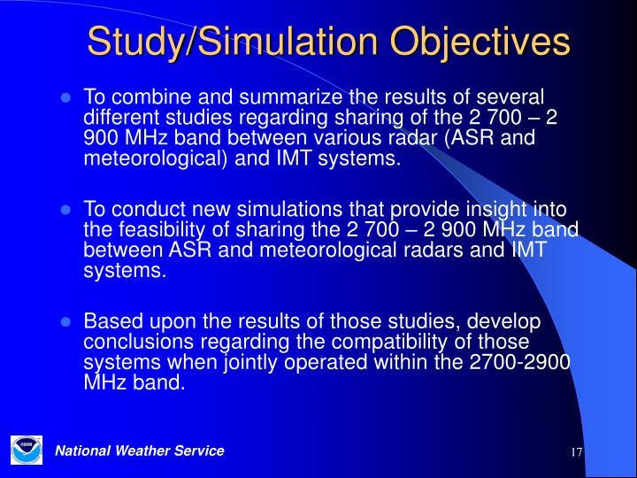 Study/Simulation Objectives