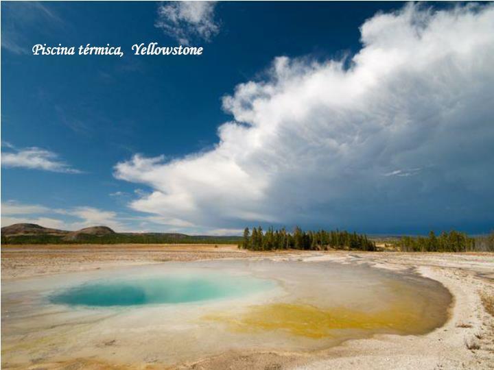 Piscina térmica,  Yellowstone
