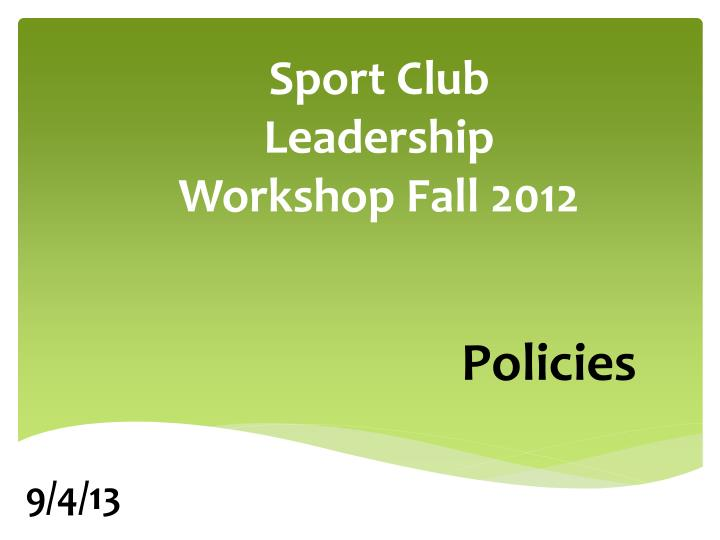 sport club leadership workshop fall 2012 n.