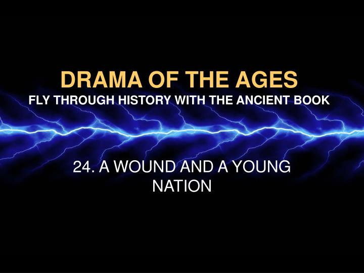 Drama of the ages fly through history with the ancient book