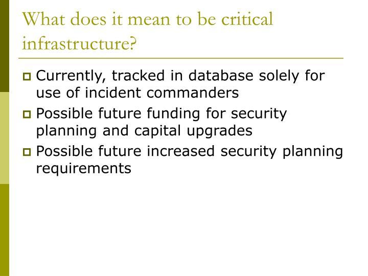 What does it mean to be critical infrastructure?