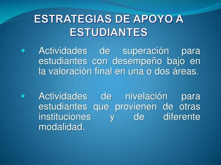 ESTRATEGIAS DE APOYO A ESTUDIANTES