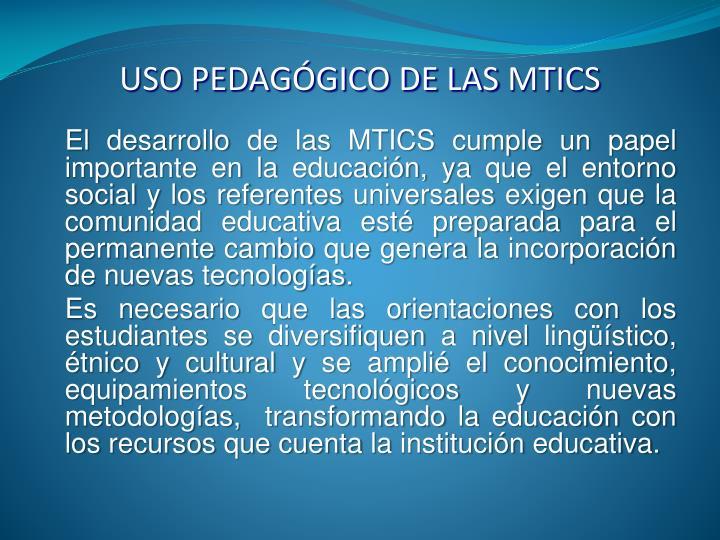USO PEDAGÓGICO DE LAS