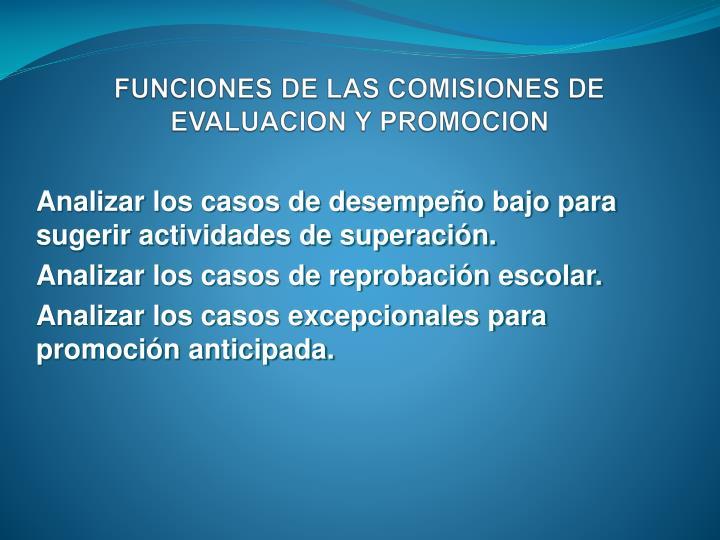 FUNCIONES DE LAS COMISIONES DE EVALUACION Y PROMOCION