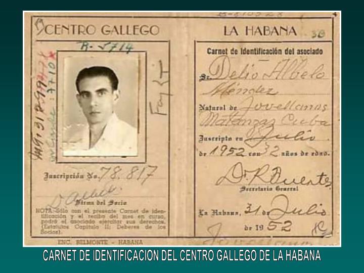 CARNET DE IDENTIFICACION DEL CENTRO GALLEGO DE LA HABANA