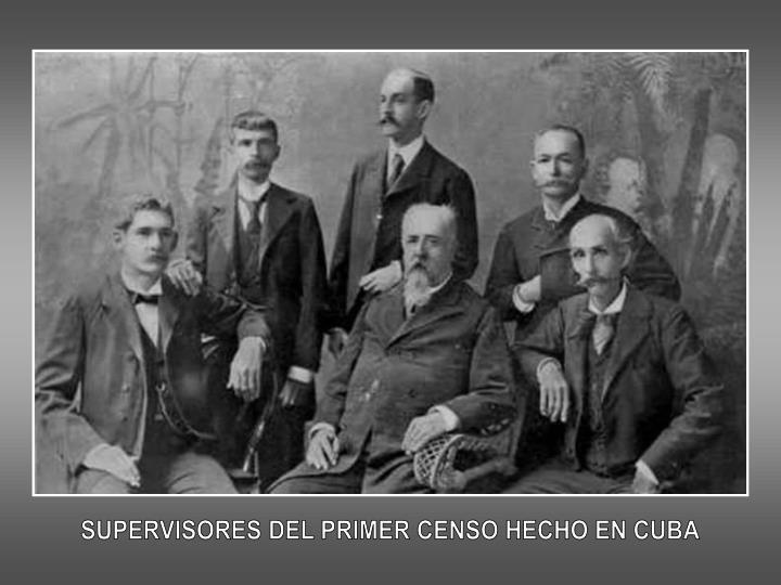 SUPERVISORES DEL PRIMER CENSO HECHO EN CUBA