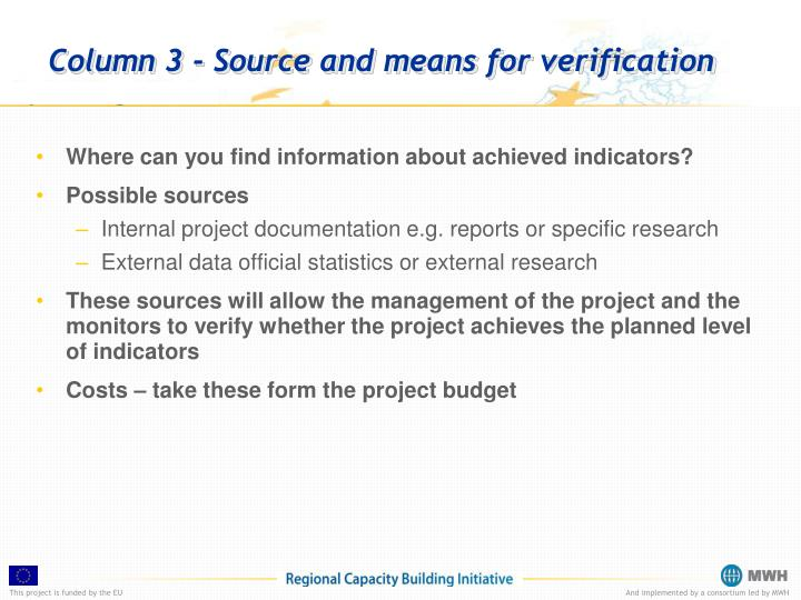Column 3 - Source and means for verification