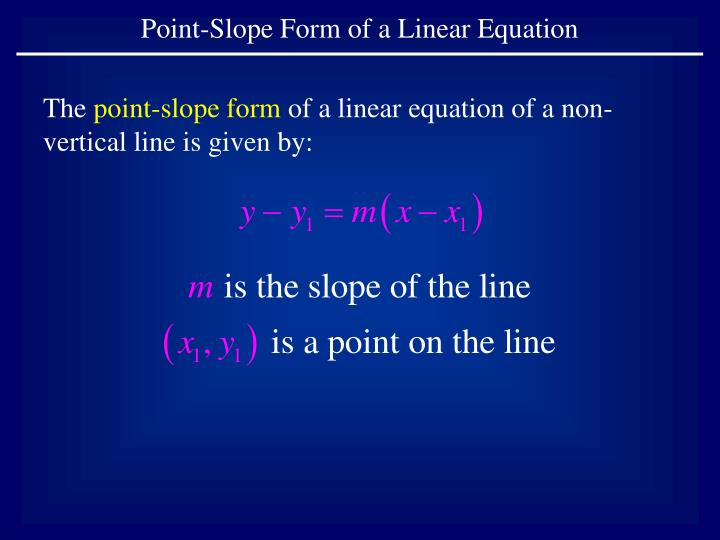 point slope form video  PPT - The point-slope form of a linear equation of a non ...