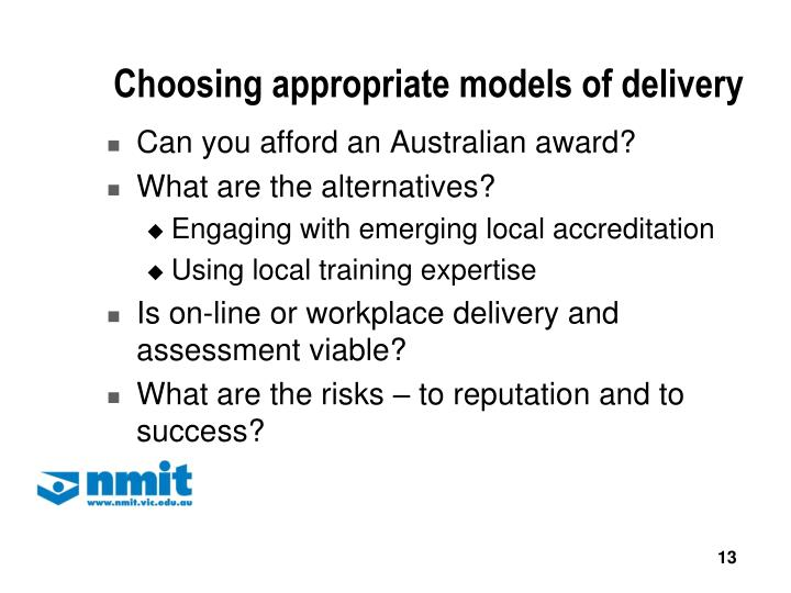 Choosing appropriate models of delivery