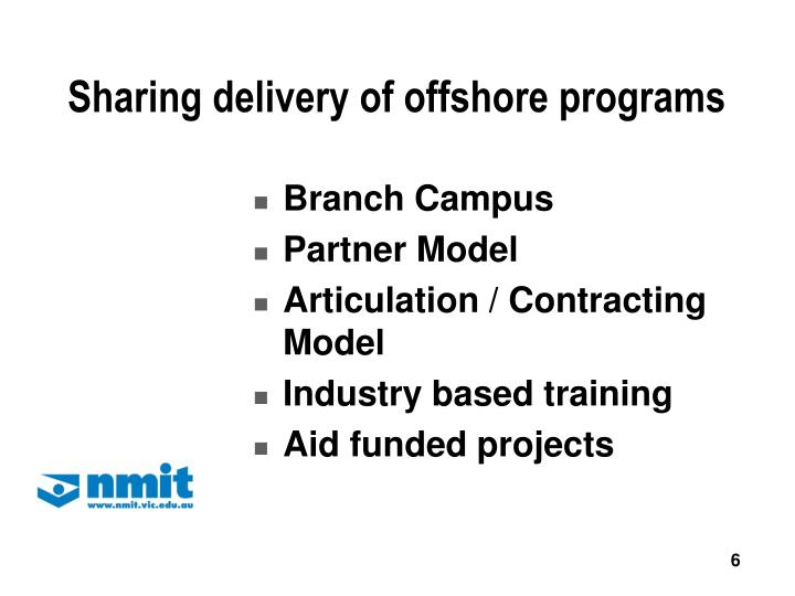 Sharing delivery of offshore programs
