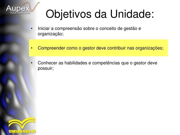 Iniciar a compreensão sobre o conceito de gestão e organização;