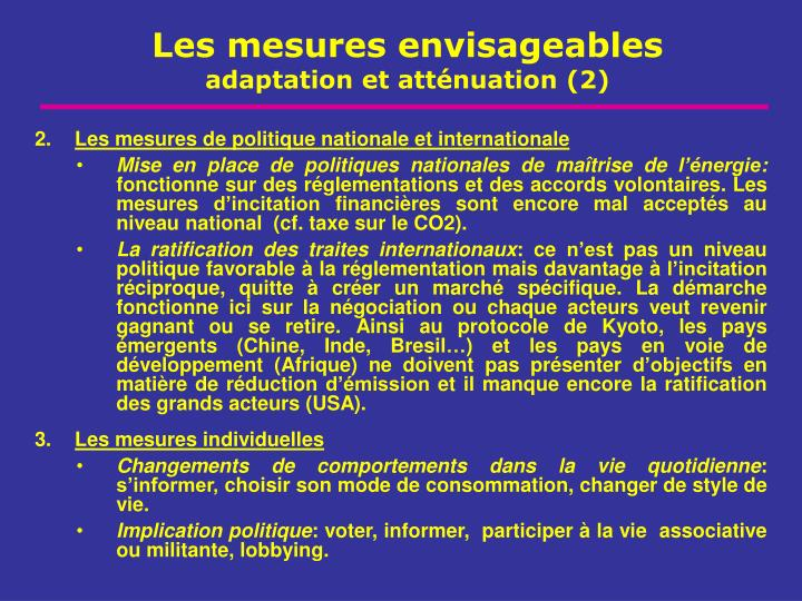 Les mesures de politique nationale et internationale