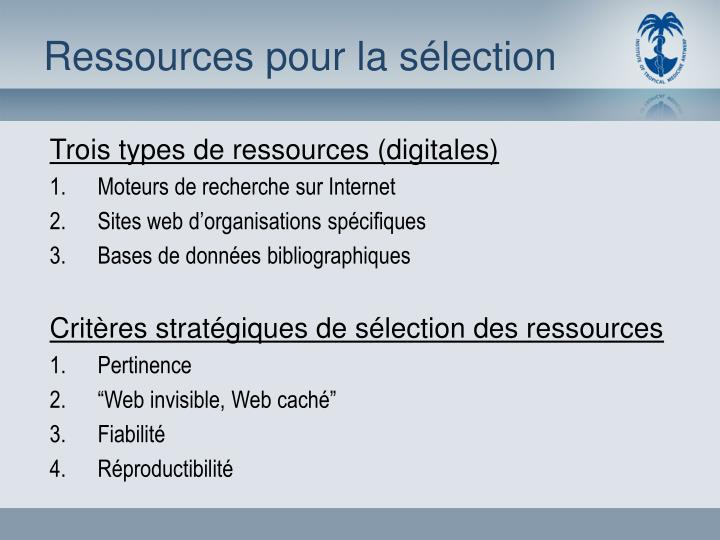 Ressources pour la sélection