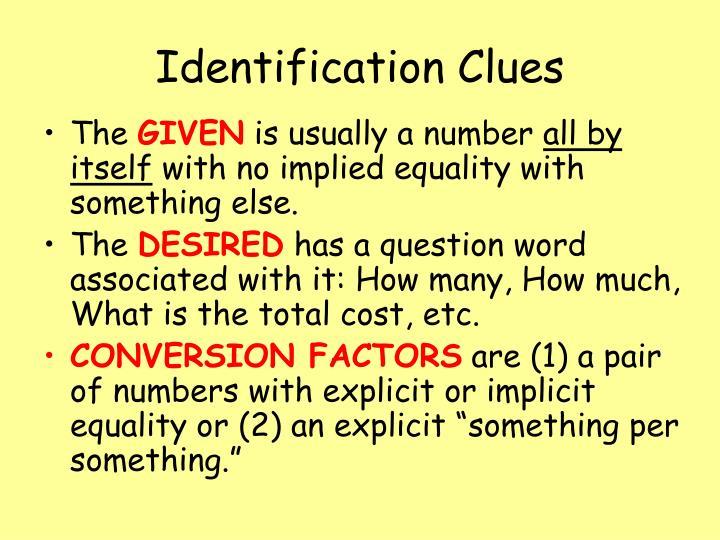 Identification clues