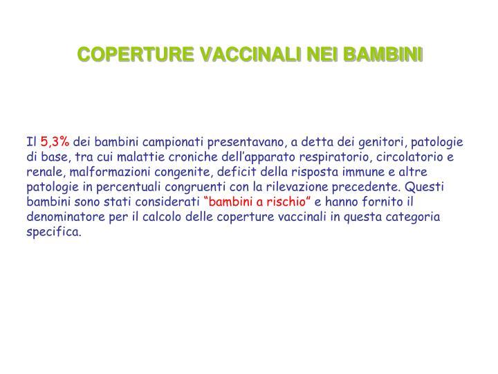 COPERTURE VACCINALI NEI BAMBINI