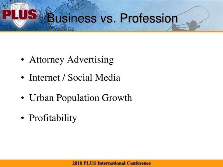Business vs. Profession