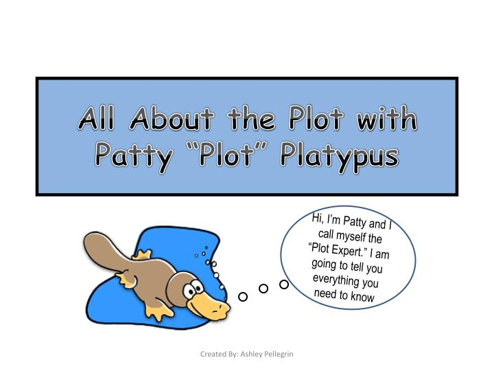 all about the plot with patty plot platypus n.