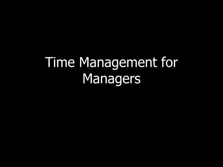time management for managers n.