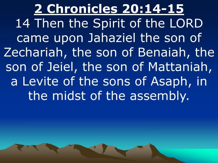 2 Chronicles 20:14-15
