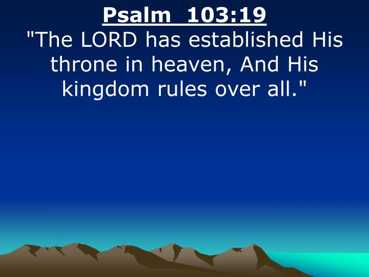 Psalm  103:19