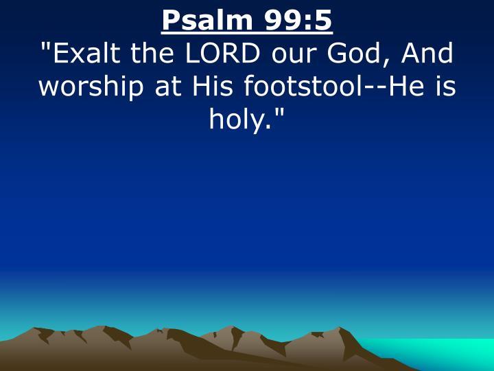Psalm 99:5