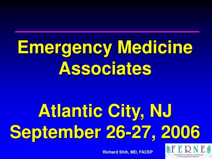 Emergency medicine associates atlantic city nj september 26 27 2006