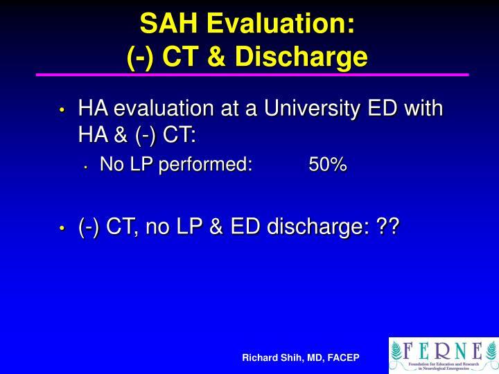 SAH Evaluation:
