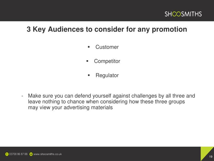 3 Key Audiences to consider for any promotion