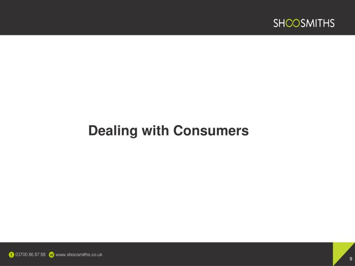 Dealing with Consumers