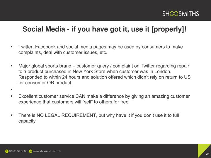 Social Media - if you have got it, use it [properly]!