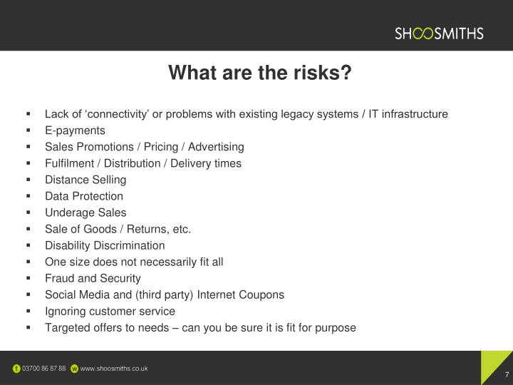 What are the risks?