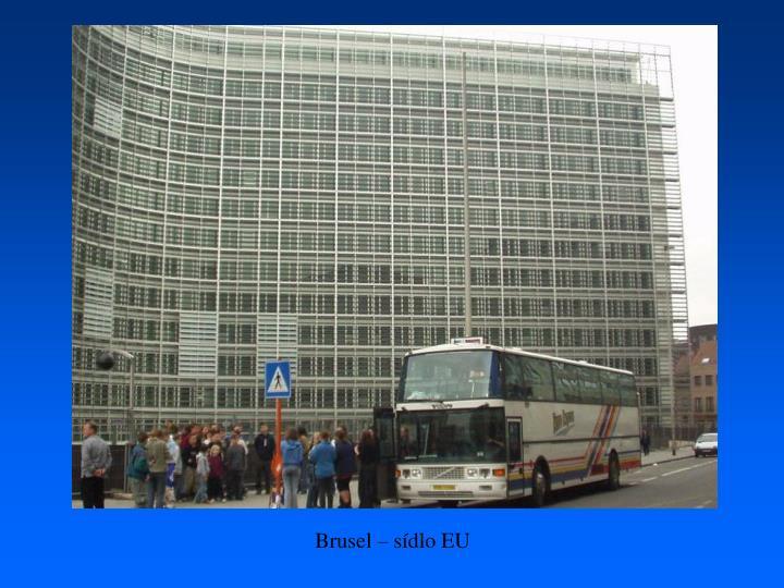 Brusel – sídlo EU